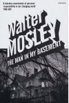 Man In My Basement - Walter Mosley