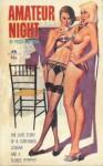 Amateur Night - Richard E. Geis, Peggy Swenson