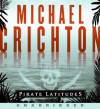 Pirate Latitudes - Michael Crichton, John Bedford Lloyd