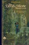 Devil's Mirror (Ravenswood Gothic) - Miriam Lynch