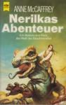 Nerilkas Abenteuer - Anne McCaffrey