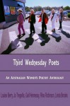 Third Wednesday Poets - An Australian Women's Anthology - L.E. Berry, Linda Brooks, Gail Hennessy, Rina Robinson, Jo Tregellis, David Musgrave, Mark Liston