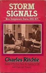 Storm Signals: More Undiplomatic Diaries, 1962 1971 - Charles Ritchie
