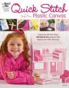 Quick Stitch Plastic Canvas - Glenda Chamberlain, Glenda Chamberlain