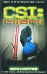 Daad van terreur (CSI: Miami #6) - Donn Cortez, Yolande Ligterink