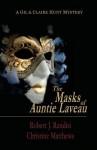 The Masks of Auntie Laveau: A Gil & Claire Hunt Mystery - Robert J Randisi, Christine Matthews