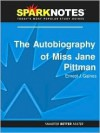 The Autobiography of Miss Jane Pittman (SparkNotes Literature Guide Series) - SparkNotes Editors, Ernest J. Gaines