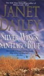Silver Wings Santiago Blue - Janet Dailey