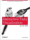 Interactive Data Visualization for the Web - Scott Murray