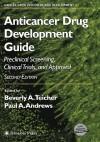 Anticancer Drug Development Guide - Beverly A. Teicher