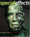 Special Effects: An Oral History: Interviews with 38 Masters Spanning 100 Years - Pascal Pinteau, Laurel Hirsch