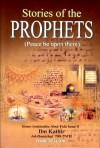 Stories Of The Prophets - Ibn Kathir, Rashad Ahmad Azami