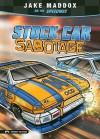 Stock Car Sabotage - Jake Maddox, Eric Stevens, Sean Tiffany