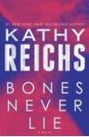Bones Never Lie (Temperance Brennan, #17) - Kathy Reichs