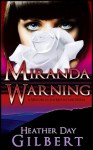 Miranda Warning - Heather Day Gilbert