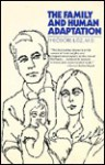 The Family & Human Adaptation - Theodore Lidz