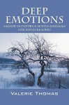 Deep Emotions: A Book of Poetry & Subtle Messages for Adult Readers - Valerie Thomas