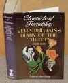 Chronicle of Friendship: Diary of the Thirties, 1932-1939 - Vera Brittain