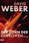Der Zorn der Gerechten - David Weber, Ulf Ritgen
