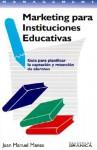 Marketing de Productos Para Ninos: Manual Sobre Comercializacion Dirigida A los Ninos - Juan Manuel Manes