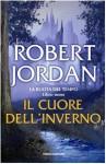 Il cuore dell'inverno (La ruota del tempo, #9) - Robert Jordan, Gabriele Giorgi