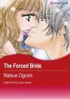 The Forced Bride (Harlequin Romance Manga) - NATSUE OGOSHI, Sara Craven
