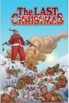 The Last Christmas - Gerry Duggan, Brian Posehn, Rick Remender