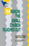 Mission: The Small Church Reaches Out - Anthony Pappas