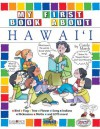 My First Book About Hawaii (The Hawaii Experience) - Carole Marsh, Kathy Zimmer