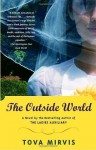 The Outside World - Tova Mirvis