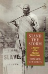 Stand the Storm: A History of the Atlantic Slave Trade - Edward Reynolds