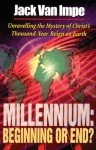 Millennium: Beginning Or End? - Jack Van Impe