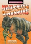 Meat-Eating Dinosaurs - Dougal Dixon