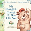 My Youngest, There's No One Like You (Birth Order Books) - Kevin Leman