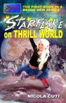 Starflake on Thrill World - Nicola Cuti, Kaye Terrelonge
