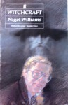 Witchcraft - Nigel Williams