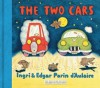 The Two Cars - Ingri d'Aulaire, Edgar Parin d'Aulaire