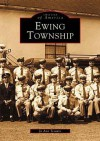 Ewing Township, New Jersey (Images of America Series) - Jo Tesauro