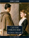 Can You Forgive Her?: Palliser Series, Book 1 (MP3 Book) - Anthony Trollope, Timothy West