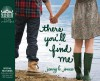 There You'll Find Me (Library Edition) - Jenny B. Jones, Jeannie Stith