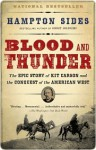 Blood and Thunder: An Epic of the American West - Hampton Sides