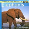 Welcome to the World of Elephants - Diane Swanson