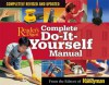 Complete Do-It-Yourself Manual: Completely Revised and Updated - Family Handyman Magazine, Family Handyman Magazine