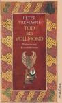 Tod bei Vollmond (Sister Fidelma, #13) - Peter Tremayne, Susanne Olivia Zylla