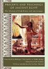 Precepts and Teachings of Ancient Egypt - Keith Seddon, Jocelyn Almond, Philippe Virey