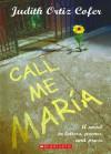 Call Me Maria - Judith Ortiz Cofer