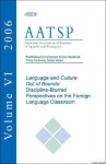 Language and Culture Out of Bounds: Discipline-Blurred Perspectives on the Foreign Language Classroom- Aatsp Professional Development Series Handbook Vol.6. 1st Edition. - Vicki Galloway, Bettina Bettina Cothran