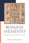 Romane Memento: Vergil in the Fourth Century - Roger Rees