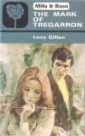The Mark of Tregarron - Lucy Gillen
