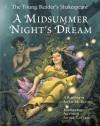 The Young Reader's Shakespeare: A Midsummer Night's Dream - Adam McKeown, Antonio Javier Caparo